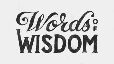Photo of Words of Wisdom